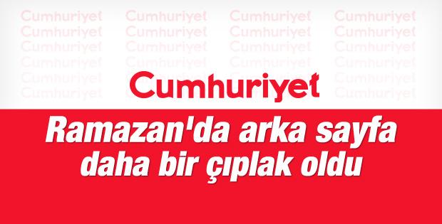 Cumhuriyet gazetesi Ramazan'da daha da ald