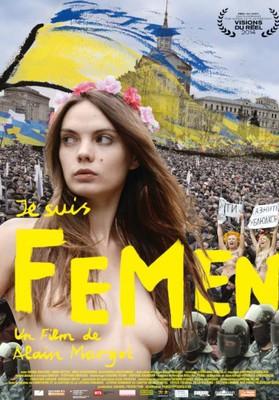Affiche du film quot;Je suis Femenquot; dAlain Margot