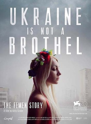 Promotional poster for Ukraine Is Not A Brothel, showing at the Melbourne Film Festival this week.